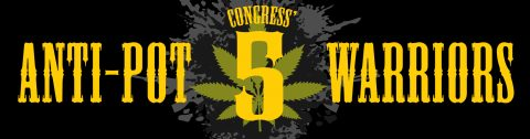 The Top Five Anti-Pot Warriors in Congress