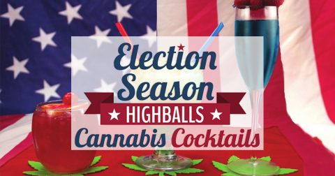 Election Season Highballs: Cannabis Cocktail Recipes