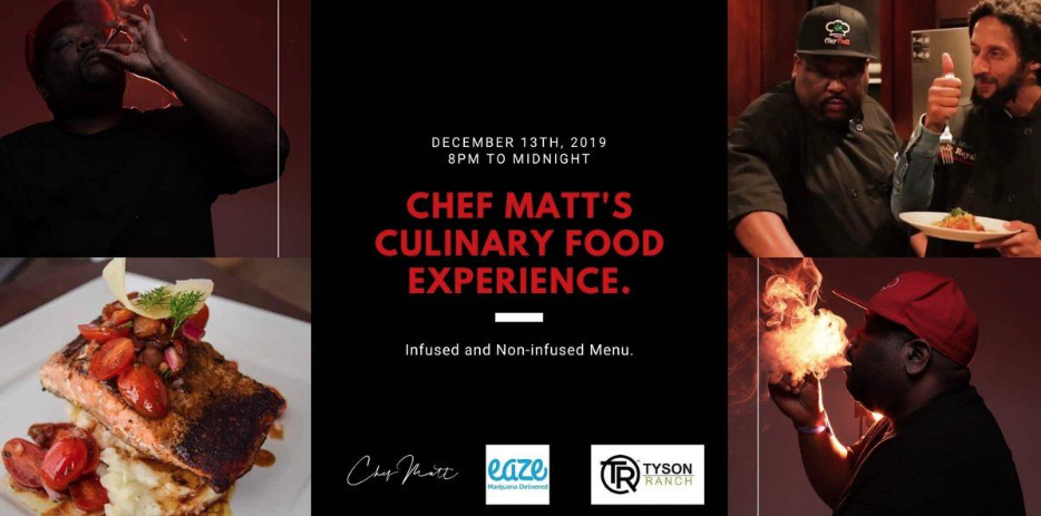Chef Matts Culinary Food Experience